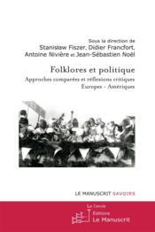 Nouveau livreFolklores et politique - Couverture - Format classique
