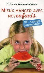 Mieux manger avec nos enfants - Intérieur - Format classique