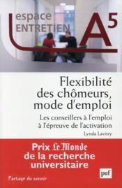 Flexibilité des chômeurs, mode d'emploi - Couverture - Format classique