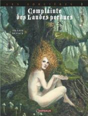 Complainte des landes perdues - cycle 3 ; les sorcières T.1 ; tête noire - Couverture - Format classique