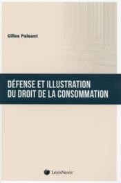 Défense et illustration du droit de la consommation - Couverture - Format classique