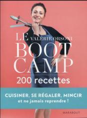 Le bootcamp ; 200 recettes - Couverture - Format classique