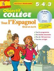 OBJECTIF COLLEGE ; tout l'espagnol ; 5e, 4e et 3e - Couverture - Format classique