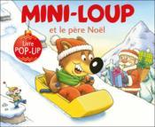 Mini-Loup et le père Noël ; livre pop-up - Couverture - Format classique