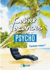 Le cahier de vacances pour réussir en psycho (édition 2020) - Couverture - Format classique