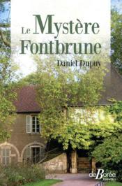 Le mystère Fontbrune - Couverture - Format classique