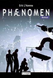 Phaenomen - Intérieur - Format classique