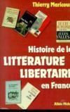 Histoire de la littérature libertaire en France