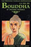 La vie de Bouddha t.2