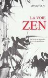 La Voie Zen