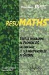 Resumaths Premiere Es Enseignement Obligatoire Et Optionnel Tout Le Programme De Premiere S En Tab