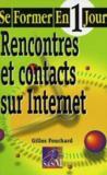 Rencontres Et Contacts Sur Internet Se Former En Un Jour
