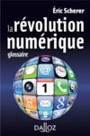 La révolution numérique ; glossaire