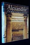 Alexandrie. Redecouverte