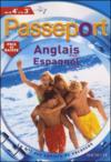 Passeport ; Anglais Lv1 ; Espagnol Lv2 ; De La 4ème A La 3ème