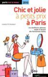Chic et jolie à petits prix à Paris (édition 2010)