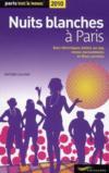 Nuits blanches à paris (édition 2010)