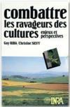 Combattre Les Ravageurs Des Cultures. Enjeux Et Perspectives