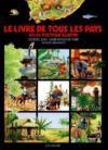 Le Livre De Tous Les Pays (Atlas Poetique Illustre)