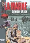 Histoire & Collections - La Marne, Joffre sauve la France