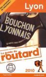 Guide Du Routard ; Lyon (Edition 2010)
