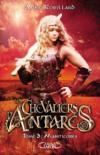 Les chevaliers d'Antarès T.3 ; manticores