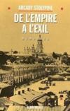 De l'empire a l'exil avant et apres 1917