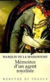 Memoires D'Un Agent Royaliste Sous La Revolution, L'Empire Et La Restauration