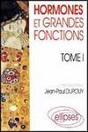 Hormones Et Grandes Fonctions Tome 1