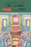 Lire la Bible avec les pères t.5 ; rois et prophètes