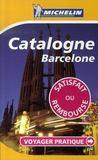 Voyager Pratique ; Catalogne, Barcelone