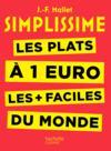 Simplissime ; les recettes à 1 euro les + faciles du monde