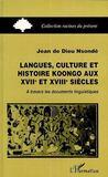Langues, Culture Et Histoire Koongo Aux Xvii Et Xviii Siecles