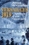 Versailles 1919 ; chronique d'une fausse paix
