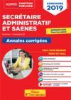 Secrétaire administratif et SAENES ; externe, catégorie B ; annales corrigées (concours 2019)