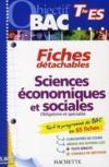 Objectif Bac ; Fiches Détachables ; Sciences Economiques Et Sociales ; Terminale Es