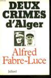 Deux Crimes D'Alger(Algerie)