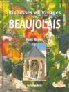 Richesses et visages du Beaujolais