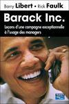 Barack inc. ; leçons d'une campagne exceptionnelle à l'usage des managers