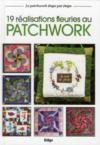 19 réalisations fleuries au patchwork