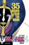 Bleach t.35 ; higher than the moon