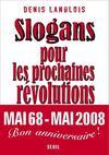 Slogans pour les prochaines Révolutions