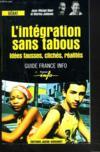 L'integration sans tabou