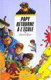 Papy Retourne A L'Ecole
