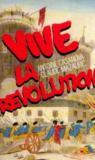 Vive La Revolution