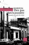 Des Pas Dans La Poussiere ; Autobiographie D'Une Petite Fille D'Esclaves