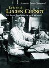 Lettre à Lucien Cuenot sur la vie, l'évolution, la quête de vérité