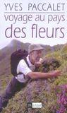 Voyage au pays des fleurs
