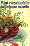 Mini-encyclopédie des médecines naturelles