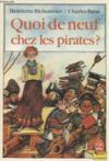 Quoi De Neuf Chez Les Pirates ?